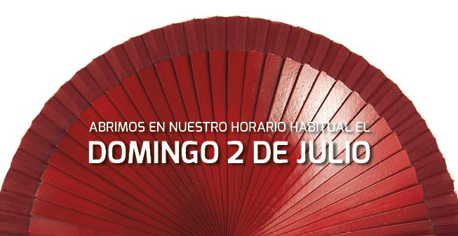 El domingo 2 de Julio abrimos en nuestro horario habitual